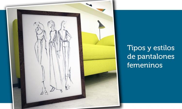Tipos y Estilos de pantalones femeninos